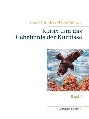cover image of Korax und das Geheimnis der Kürbisse