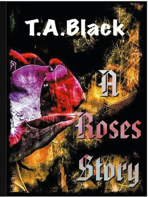cover image of A Roses Story