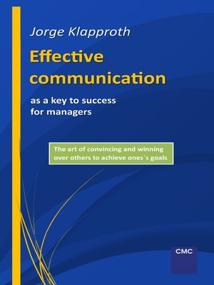 cover image of Effective communication as a key to success for managers