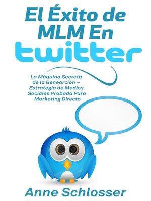 cover image of El Éxito de MLM En Twitter