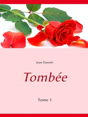 cover image of Tombée, Tome 1