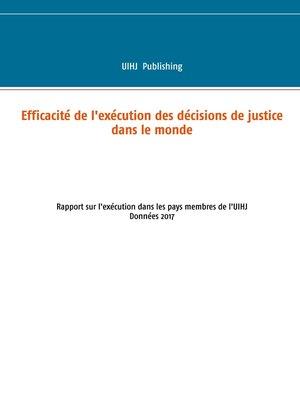 cover image of Efficacité de l'exécution des décisions de justice dans le monde