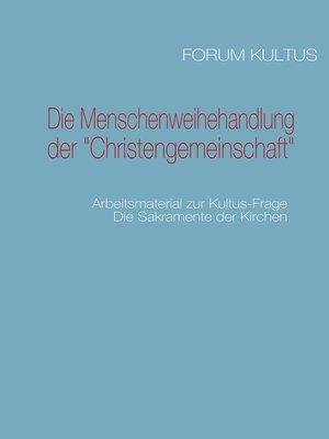 """cover image of Die Menschenweihehandlung der """"Christengemeinschaft"""""""