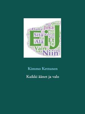 cover image of Kaikki äänet ja valo