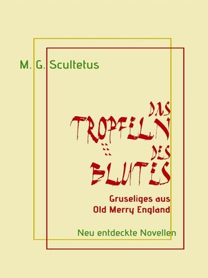 cover image of Das Tröpfeln des Blutes