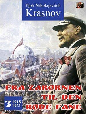cover image of Fra zarørnen til den røde fane 3