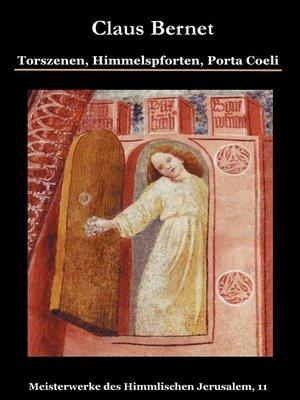 cover image of Torszenen, Himmelspforten, Porta Coeli