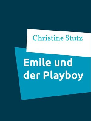 cover image of Emile und der Playboy