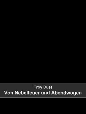 cover image of Von Nebelfeuer und Abendwogen