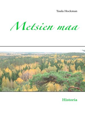 cover image of Metsien maa