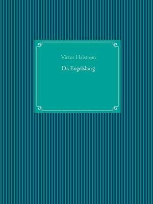 cover image of Dr. Engelsburg