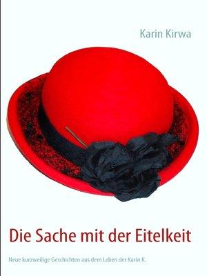 cover image of Die Sache mit der Eitelkeit