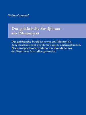 cover image of Der galaktische Strafplanet – ein Pilotprojekt