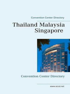 cover image of Thailand Malaysia Singapore