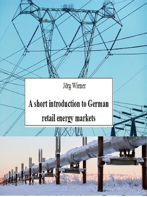 cover image of A short introduction to German retail energy markets