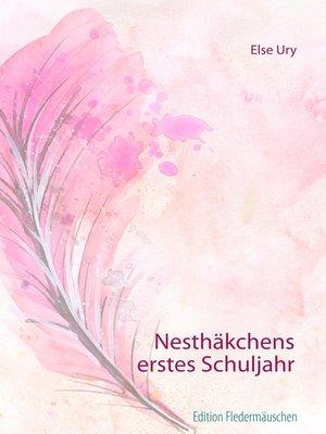 cover image of Nesthäkchens erstes Schuljahr