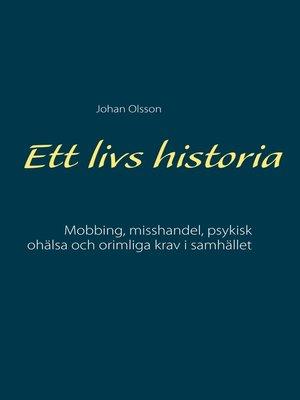 cover image of Ett livs historia