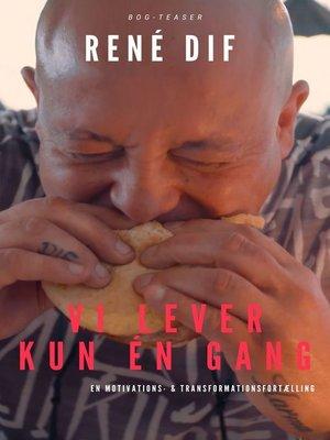 cover image of Vi lever kun en gang