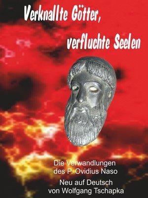 cover image of Verknallte Götter, verfluchte Seelen