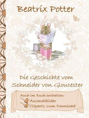 cover image of Die Geschichte vom Schneider von Gloucester (inklusive Ausmalbilder und Cliparts zum Download)