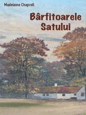 cover image of Bârfitoarele satului