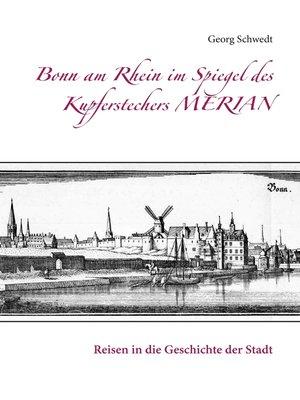 cover image of Bonn am Rhein im Spiegel des Kupferstechers Merian