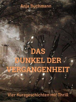 cover image of Das Dunkel der Vergangenheit