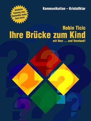 cover image of Ihre Brücke zum Kind