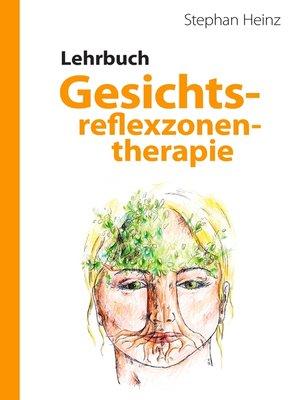 cover image of Lehrbuch Gesichtsreflexzonentherapie