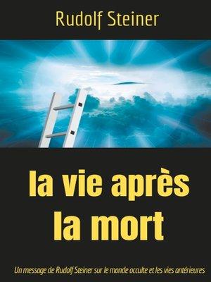 cover image of La Vie après la mort