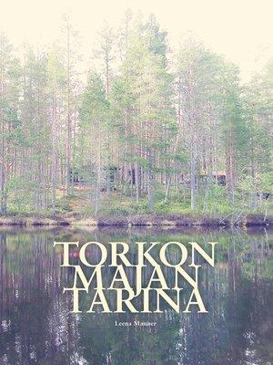 cover image of Torkon majan tarina