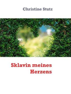 cover image of Sklavin meines Herzens