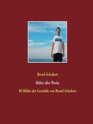 cover image of Bilder aller Werke