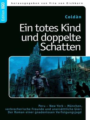 cover image of Ein totes Kind und doppelte Schatten