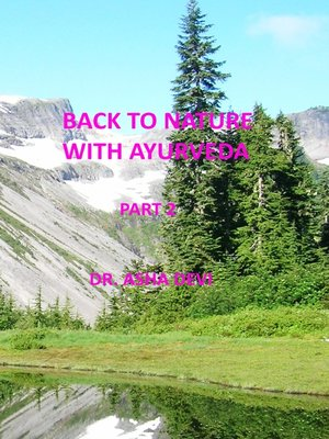 cover image of Back to Nature with Ayurveda--part 2