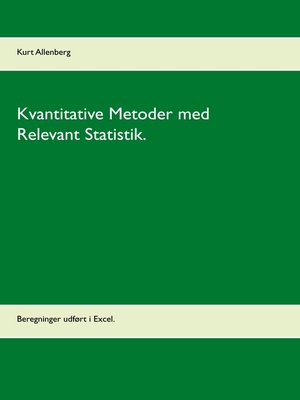 cover image of Kvantitative Metoder med Relevant Statistik.