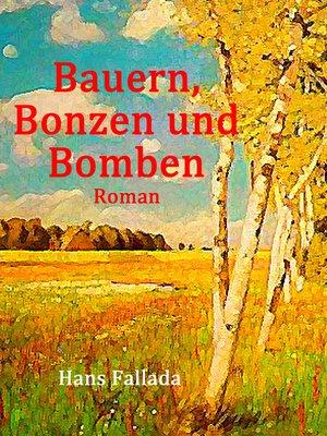 cover image of Bauern, Bonzen und Bomben