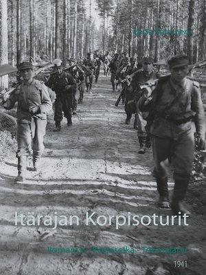 cover image of Itärajan Korpisoturit