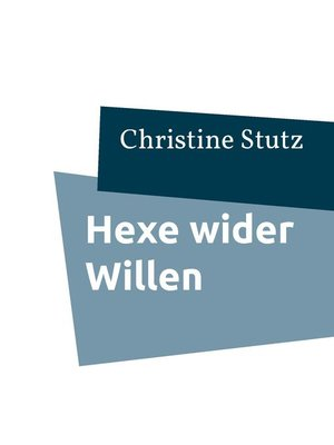 cover image of Hexe wider Willen