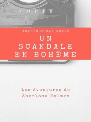 cover image of Un Scandale en Bohême