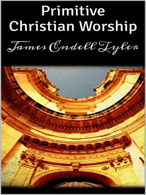cover image of Primitive Christian Worship