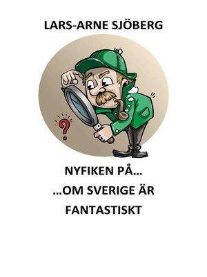 cover image of Nyfiken på om Sverige är fantastiskt