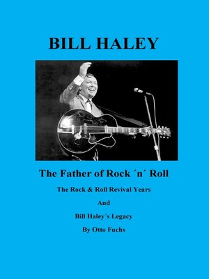 cover image of Bill Haley--The Father of Rock & Roll--Book 2