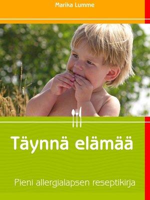 cover image of Täynnä elämää
