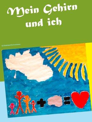 cover image of Mein Gehirn und ich