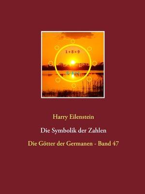 cover image of Die Symbolik der Zahlen