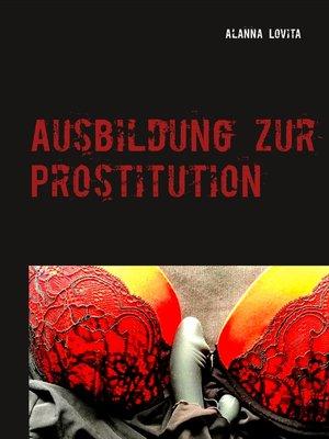cover image of Ausbildung zur Prostitution