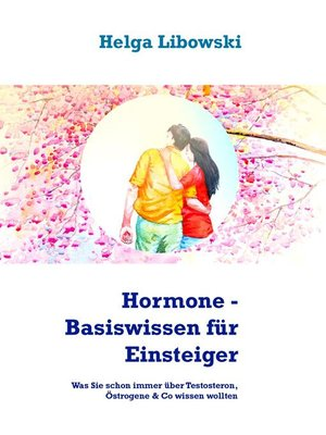 cover image of Hormone--Basiswissen für Einsteiger
