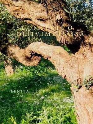 cover image of Suomityttö oliivimetsässä
