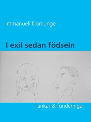 cover image of I exil sedan födseln